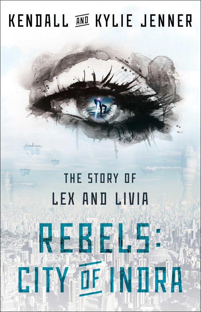 1--rebels:-city-of-indra-kendall-y-kylie-jenner